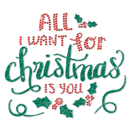 All I Want For Christmas Is You Mistletoe Rhinestone Transfer
