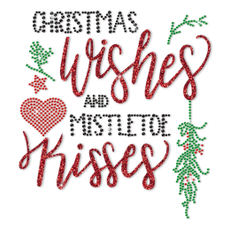 Christmas Wishes And Mistletoe Kisses Rhinestone And Glitter Transfer