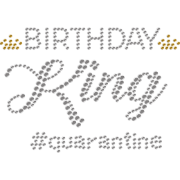 Birthday King & Quarantine Rhinestone Heat Transfer for Mask