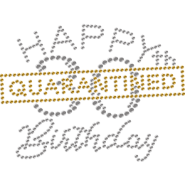 Happy Quarantined 30th  Birthday Rhinestone Transfer for Mask