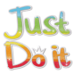 Colorful Printable Glitter Just Do It Iron On Transfer