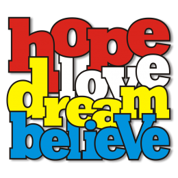 Four Words for Life Hope Love Dream Believe Heat Transfer