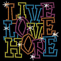 Custom Attitude toward Life Live Love Hope Rhinestud Transfer