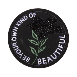 Be Your Own Kind of Beautiful Round Badge Patch