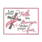 Let Your Faith Be Strong Embroidery Designer